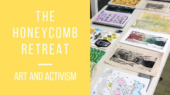 """Rectangle broken into two squares. Left square is a block with yellow in the background and white lettering that says """"The Honeycomb Retreat: Art and Activism."""" The right block is a photo of about ten pieces of art work made with different media and utilizing different colors."""