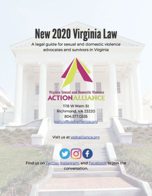"Text says ""New 2020 Virginia Law: A legal guide for sexual and domestic violence advocates and survivors in Virginia"" with background image of the Virginia General Assembly building's entrance."
